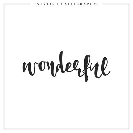 wonders: Calligraphy isolated on white background inscription phrase, wonderful.
