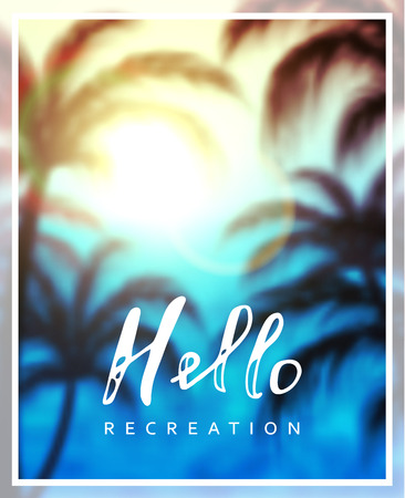 recreation: Calligraphy inscription hello recreation. Background sea beach palms Illustration