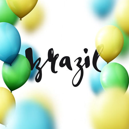 brazilian flag: Inscription Brazil, background with balloons colors of Brazilian flag. Calligraphy handmade greeting cards, posters phrase Brazil. Illustration