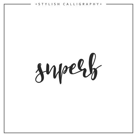 superb: Calligraphy isolated on white background inscription phrase, superb. Illustration