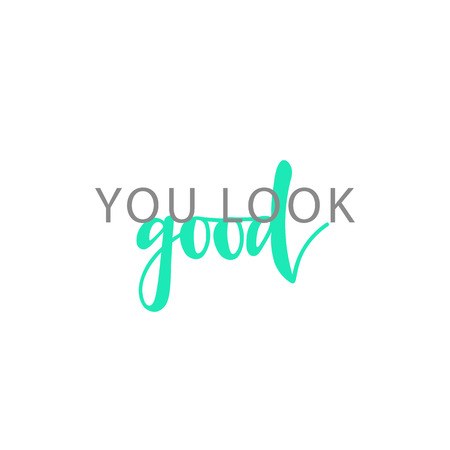 Du siehst gut aus, kalligraphisches Inschrift handgefertigt. Grußkarten-Schablonenentwurf. Vektorgrafik