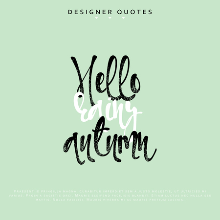 water chestnut: Hello rainy autumn inscription. Hand drawn calligraphy, lettering motivation poster. Modern brush calligraphy. Isolated phrase vector illustration.