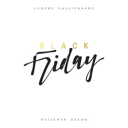 Inscription Black Friday Calligraphic handmade. Advertising Poster design. Sale Discount banners, labels, prints posters, web presentation. Vector illustration.