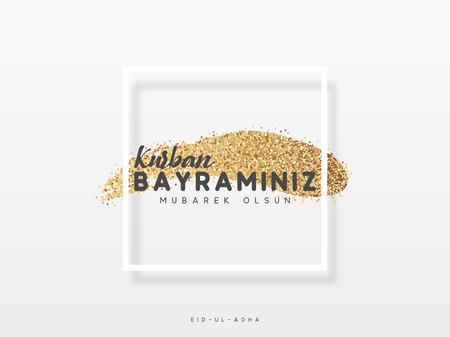 Greeting card design Kurban Bayraminiz Mubarek Olsun. Eid al-Adha Mubarak a golden smear in a white frame Çizim