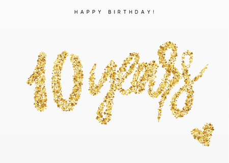 Ten years, Number 10, lettering sign from golden confetti. Vector Illustration