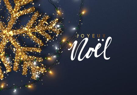 ゴールドに輝く雪の結晶クリスマス背景。フランス語のテキスト ・ ジョワイユ ノエル。メリー クリスマス カード ベクトル図をレタリングします