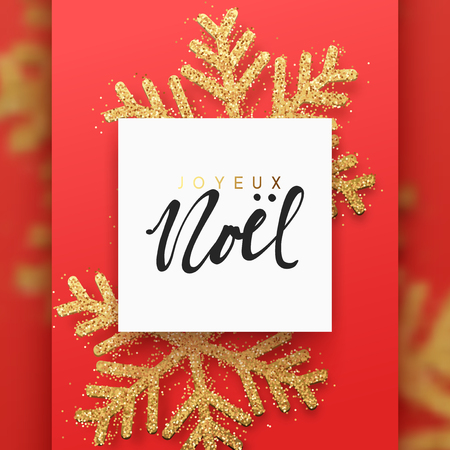French text Joyeux Noel. Christmas background with Shining gold Snowflakes. Lettering Merry Christmas greeting card vector Illustration.