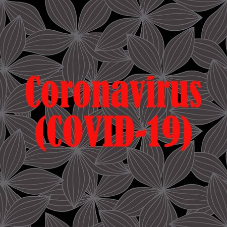 Coronavirus and Flowers. Black. Seamless background with caption. Vector illustration for web design or print. 写真素材 - 143294257