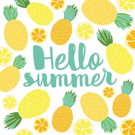 手描きのパイナップル、柑橘類とベクトル夏背景と手書きのテキスト「こんにちは夏」。エキゾチックなフルーツ、レタリングと明るいポスターは