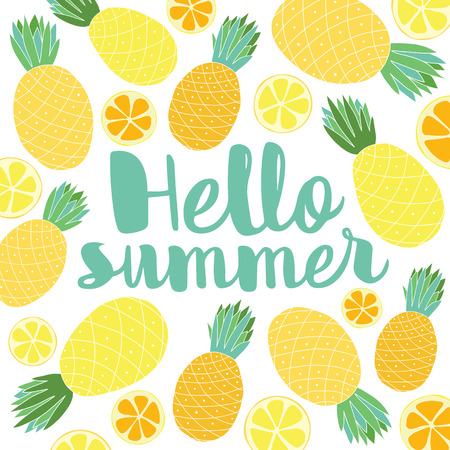 Vector summer background with hand drawn pineapple, citrus and hand written text Hello summer. Bright poster with exotic fruit, lettering.