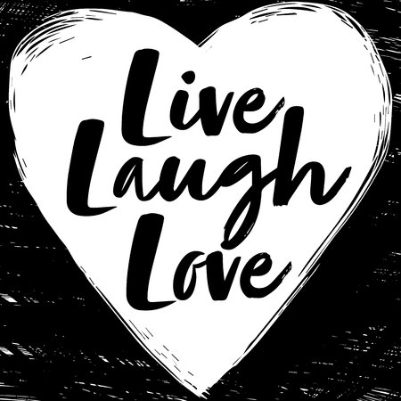 Quote Live Laugh Love. Fashionable calligraphy. Vector illustration on black and white illustrated heart. Motivation and inspiration. Elements for design. Youth greeting. Çizim