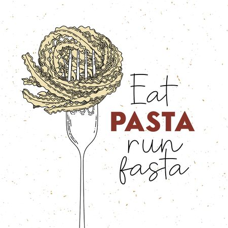 Eat pasta run fasta vector hand drawn lettering with pasta and fork. Motivational sport quote illustration. T shirt, poster, banner typography design. Colorful sketch inscription with slang. Çizim
