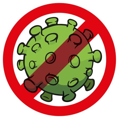 Illustration cartoon prohibited corona virus a microorganism, disinfection, sterilization or sanitization. Ideal for educational and institutional material