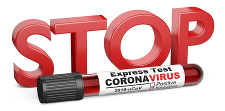 The inscription STOP and a test tube with blood samples for testing on a coronavirus COVID-19 - virus protection concept. 3d illustration isolated on a white background.