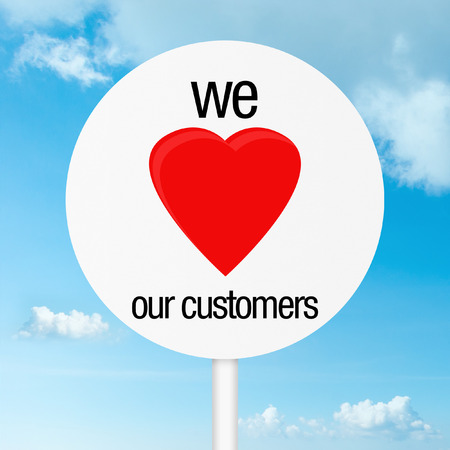 We love our customers heart conceptual sign photo
