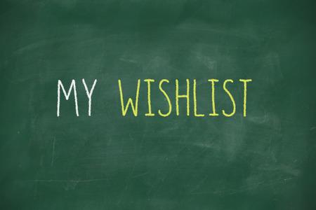 wishlist: My wishlist handwritten on school blackboard