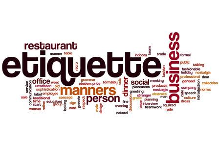 etiquette: Etiquette concept word cloud background