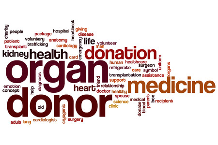 organ donation: Organ donor concept word cloud background