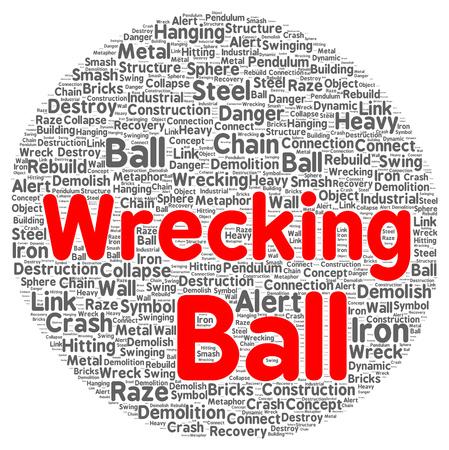 Wrecking ball word cloud shape concept photo