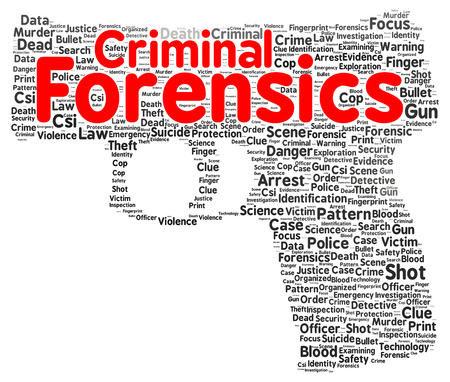 forensics: Criminal forensics word cloud shape concept Stock Photo