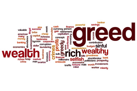 avarice: Greed word cloud concept