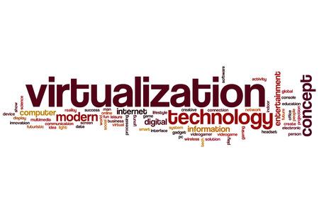 virtualization: Virtualization word cloud concept