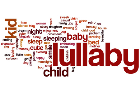 lullaby: Lullaby word cloud concept