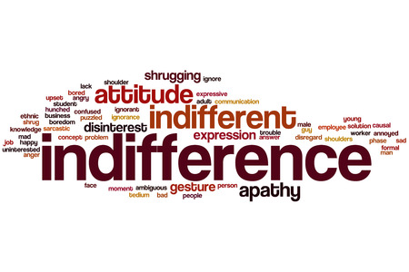 Indifference word cloud concept with disinterest ignore related tags photo