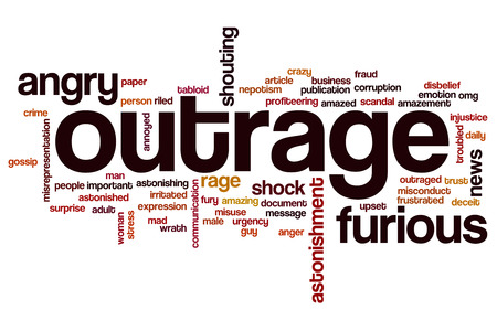 outrage: Outrage word cloud concept with angry rage related tags Stock Photo