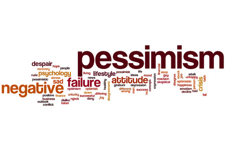 pessimism: Pessimism word cloud concept with negative attitude related tags