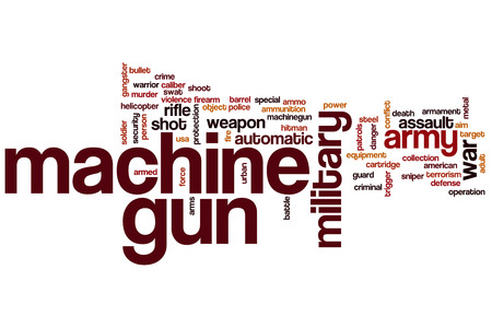 machinegun: Machine gun word cloud concept with army weapon related tags
