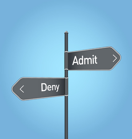 deny: Admit vs deny choice concept road sign on blue background