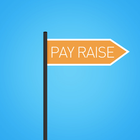 pay raise: Pay raise nearby, orange road sign concept, flat design