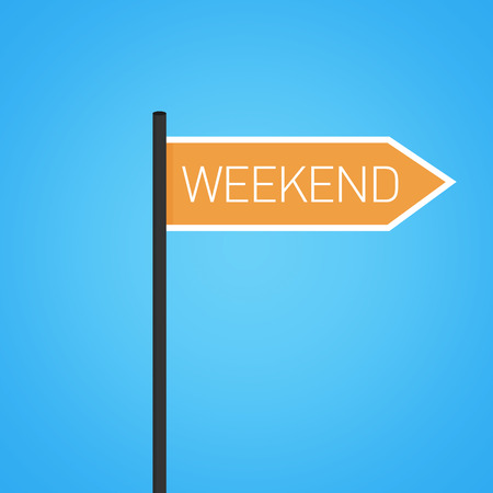 positiveness: Weekend nearby, orange road sign concept, flat design