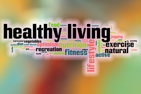 healthy living: Healthy living word cloud concept with abstract background