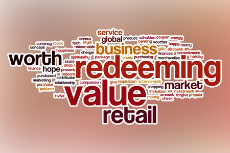 redeeming: Redeeming value word cloud concept with abstract background Stock Photo