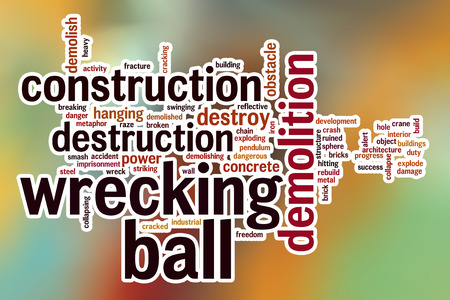 raze: Wrecking ball word cloud concept with abstract background