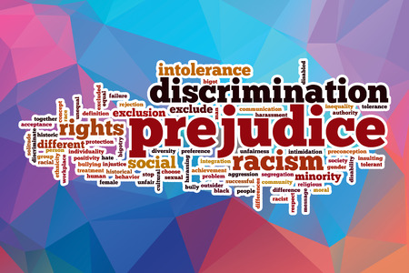 prejudice: Prejudice word cloud concept with abstract background