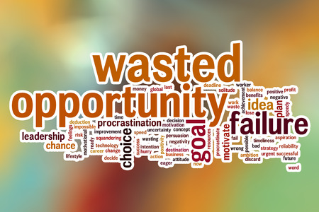wasted: Wasted opportunity word cloud concept with abstract background Stock Photo