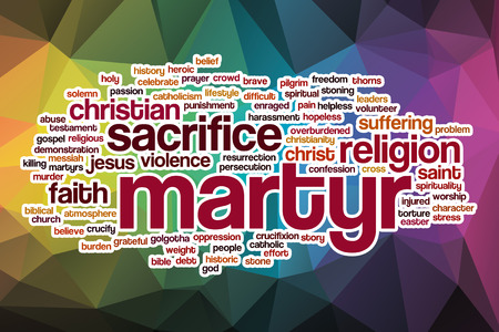 martyr: Martyr word cloud concept with abstract background