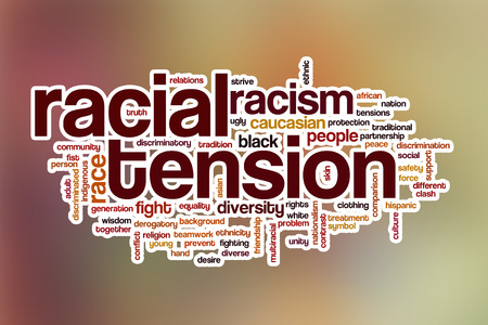 stroked: Racial tension word cloud concept with abstract background