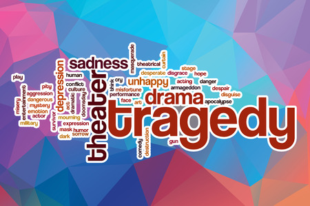 tragedy: Tragedy word cloud concept with abstract background