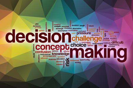 toma de decision: La toma de decisiones concepto de nube de palabras con el fondo abstracto