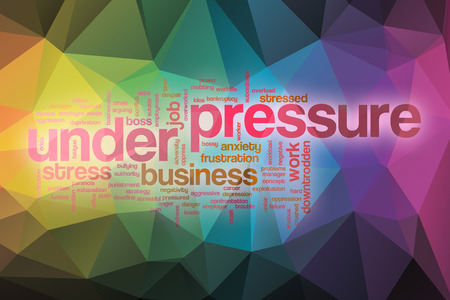 under pressure: Under pressure word cloud concept with abstract background Stock Photo