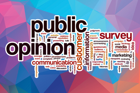 public opinion: Public opinion word cloud concept with abstract background