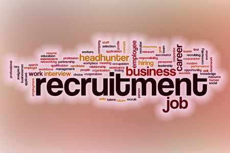 recruitment: Recruitment word cloud concept with abstract background