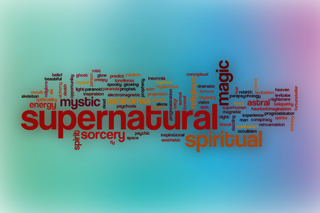 supernatural: Supernatural word cloud concept with abstract background