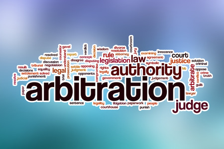 arbitration: Arbitration word cloud concept with abstract background