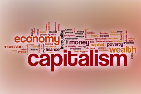 capitalismo: El capitalismo concepto de nube de palabras con el fondo abstracto