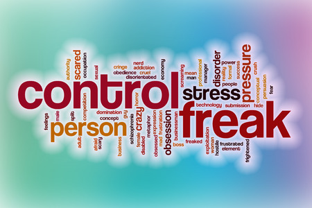freak: Control freak word cloud concept with abstract background Stock Photo